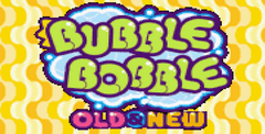 Bubble Bobble Old & New