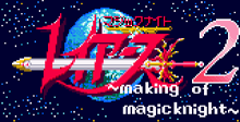 Magic Knight Rayearth 2 Making Of Magic Knight