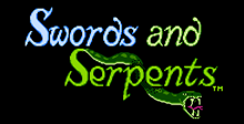 Swords and Serpents