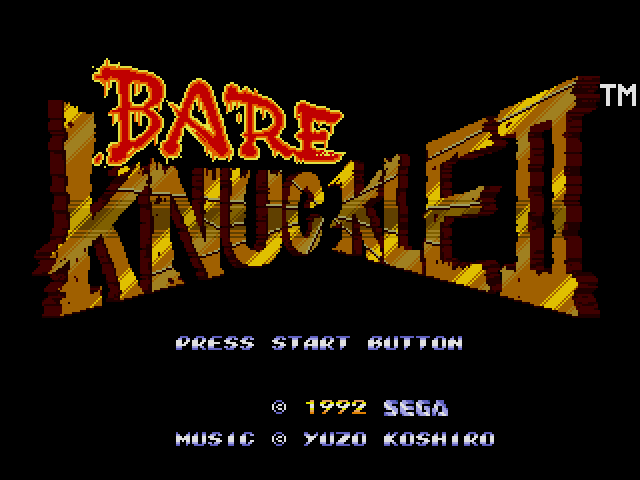 Bare Knuckle 2 is a japanesse name of the Streets of Rage 2 game
