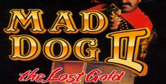 Mad Dog 2 The Lost Gold