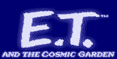 E.T. and the Cosmic Garden