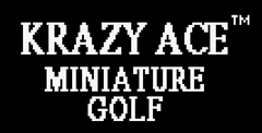 Krazy Ace Minature Golf