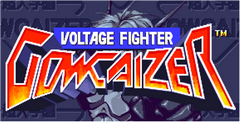 Voltage Fighter Gowcaizer