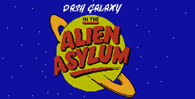Dash Galaxy in the Alien Asylum