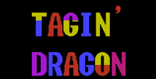 Tagin' Dragon