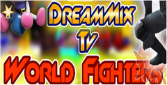 DreamMix TV: World Fighters