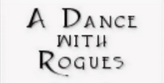 A Dance With Rogues