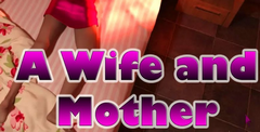 A Wife And Mother