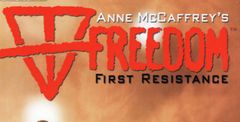 Freedom: First Resistance