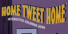 Home Tweet Home Interactive Coloring Book