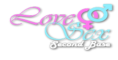 Love & Sex: Second Base