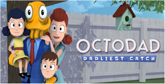 Octodad: Dadliest Catch