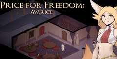 Price For Freedom: Avarice