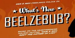 Sam & Max Episode 2.05: What's New, Beelzebub?