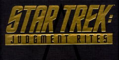 Star Trek: Judgement Rites