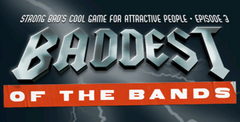 Strong Bad's Cool Game for Attractive People: Episode 3 - Baddest of the Bands