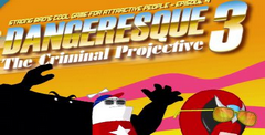 Strong Bad's Cool Game For Attractive People. Episode 4  Dangeresque 3: The Criminal Projective