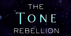 The Tone Rebellion