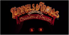 Tunnels & Trolls: Crusaders of Khazan