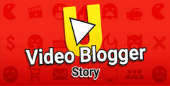 Video Blogger Story