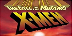X-Men II: The Fall of the Mutants