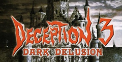 Deception 3: Dark Delusion