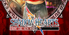 Shadow Hearts From The New World