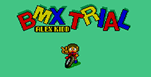 Alex Kidd - BMX Trial